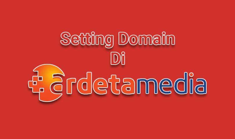 Cara Setting Domain Blogspot Di Ardetamedia